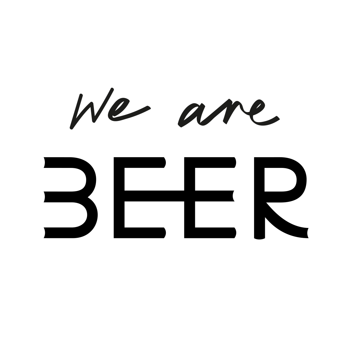 We Are Beer